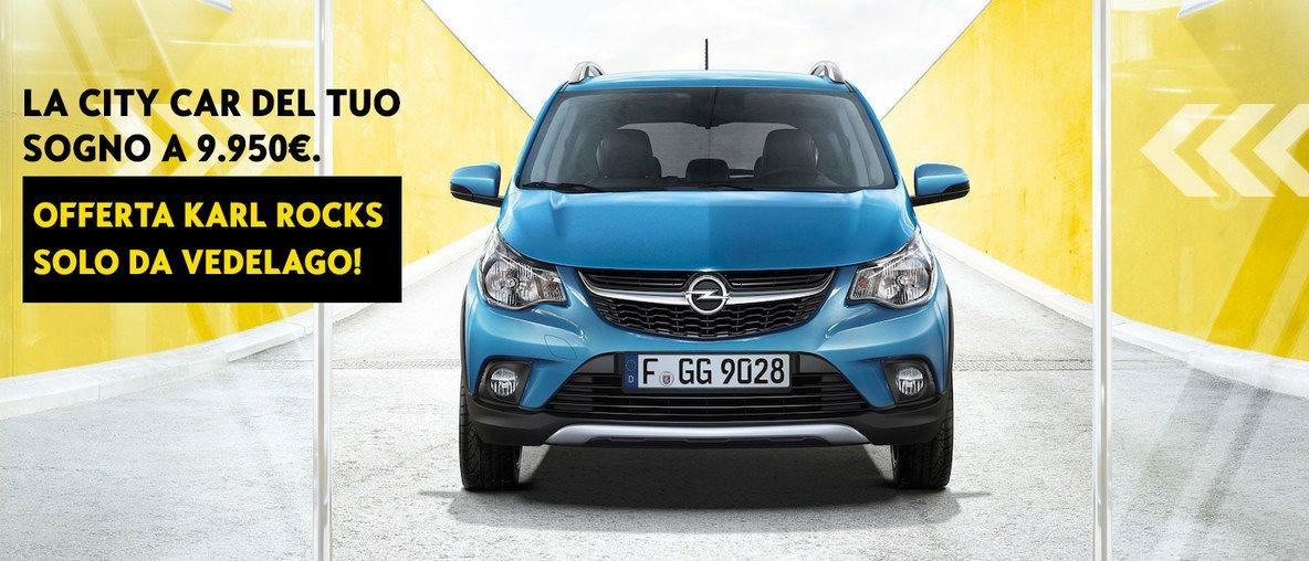 Offerta Opel Vedelago Karl Rocks